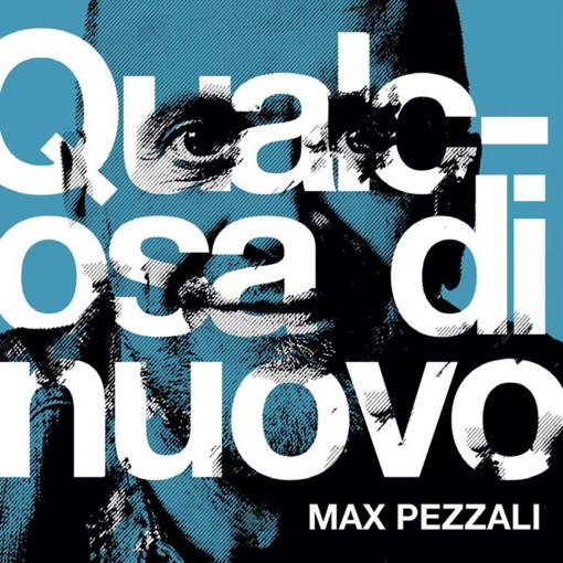Qualcosa di nuovo - Max Pezzali